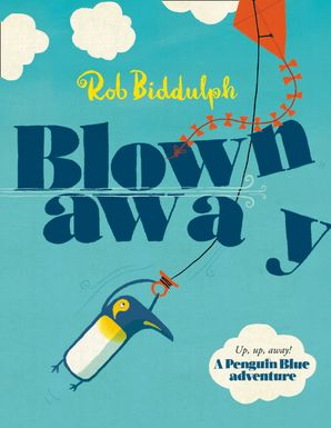 Blown Away Paperback  by Rob Biddulph