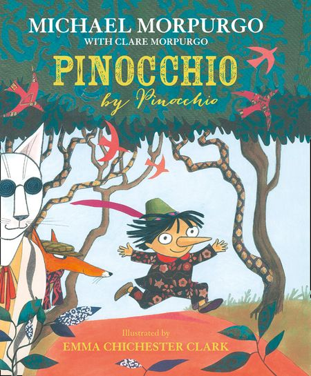 Pinocchio - Michael Morpurgo, With Clare Morpurgo, Illustrated by Emma Chichester Clark