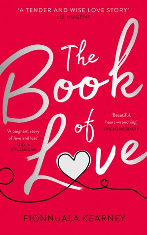 The Book of Love Paperback  by Fionnuala Kearney