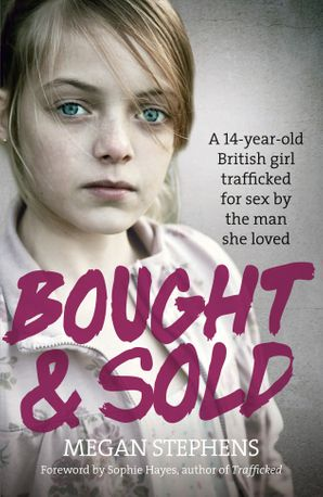 Bought and Sold Paperback  by Megan Stephens