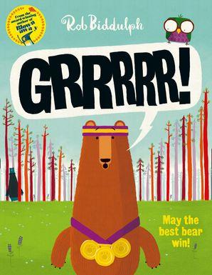 Grrrrr! Paperback  by Rob Biddulph