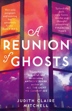 A Reunion of Ghosts Paperback  by