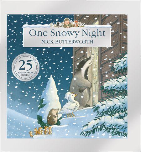 One Snowy Night (25th Anniversary Edition) - Nick Butterworth