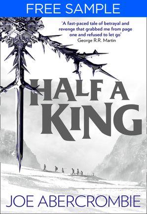 Half a King: free sampler (Shattered Sea, Book 1) eBook  by Joe Abercrombie