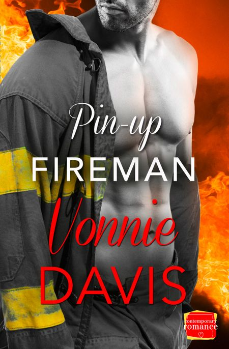 Pin-Up Fireman (Wild Heat, Book 4) - Vonnie Davis
