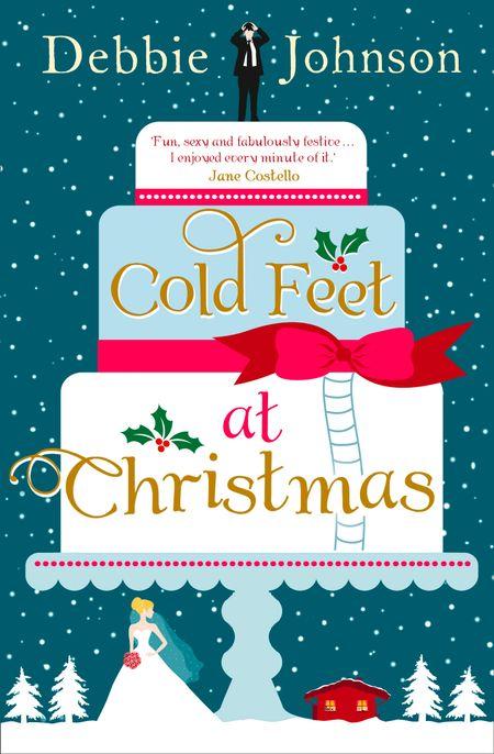 Cold Feet at Christmas - Debbie Johnson