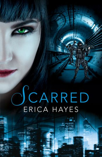 Scarred (The Sapphire City Chronicles, Book 2) - Erica Hayes