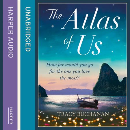 The Atlas of Us - Tracy Buchanan, Read by Melody Grove and Maggie Mash