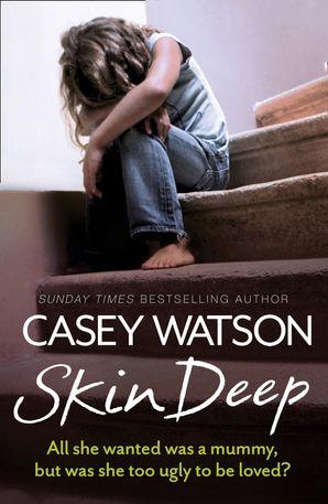 Skin Deep Paperback  by Casey Watson