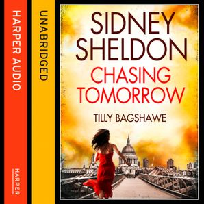 Sidney Sheldon's Chasing Tomorrow Download Audio Unabridged edition by Sidney Sheldon