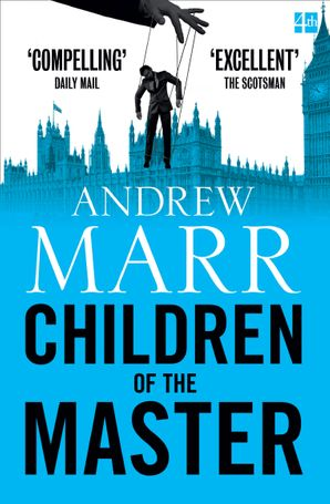 Children of the Master Paperback  by Andrew Marr