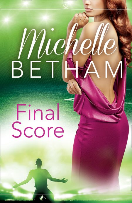 Final Score: The Beautiful Game - Michelle Betham