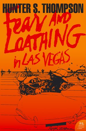 Fear and Loathing in Las Vegas (Harper Perennial Modern Classics) eBook  by Hunter S. Thompson