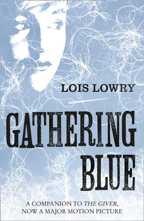 Gathering Blue (The Giver Quartet) Paperback  by Lois Lowry