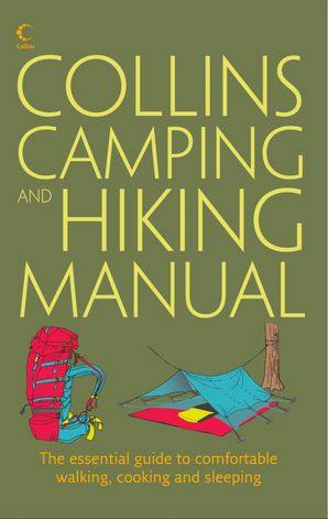 Collins Complete Hiking and Camping Manual eBook  by Rick Curtis