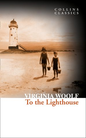 To the Lighthouse (Collins Classics) Paperback  by Virginia Woolf
