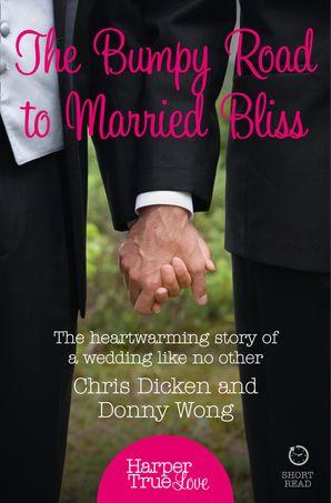 The Bumpy Road to Married Bliss (HarperTrue Love – A Short Read)