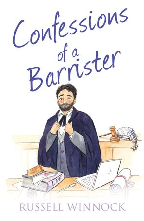 Confessions of a Barrister (The Confessions Series) eBook  by