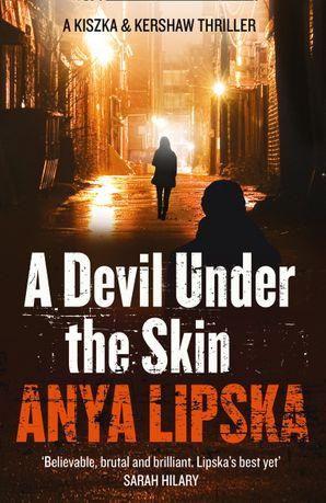 A Devil Under the Skin Paperback  by Anya Lipska