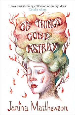 Of Things Gone Astray Paperback  by