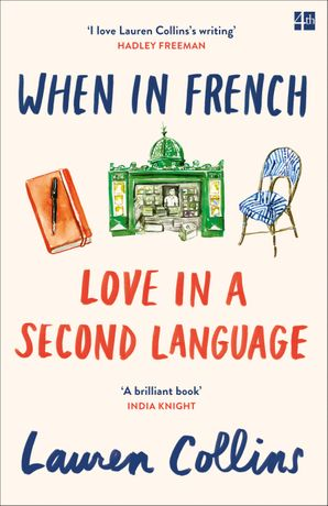 When in French Paperback  by Lauren Collins