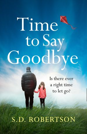 Time to Say Goodbye eBook  by