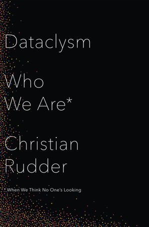 Dataclysm Hardcover  by Christian Rudder