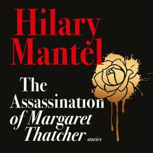 Unabridged edition by Hilary Mantel