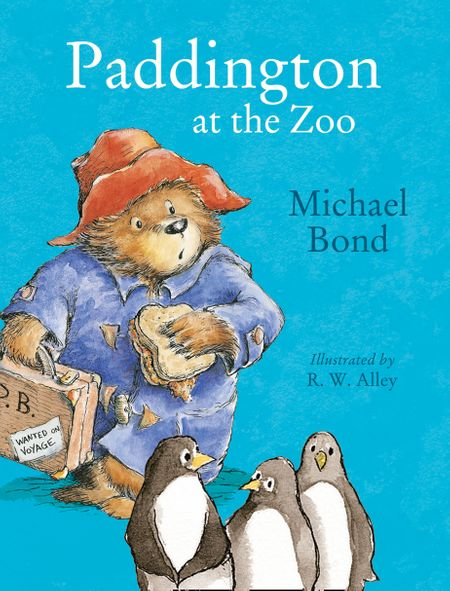 Paddington at the Zoo (Read Aloud) - Michael Bond, Read by Jim Broadbent, Illustrated by R. W. Alley