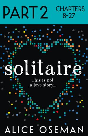 Solitaire: Part 2 of 3 eBook  by Alice Oseman
