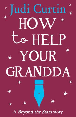 How to Help Your Grandda: Beyond the Stars eBook  by Judi Curtin