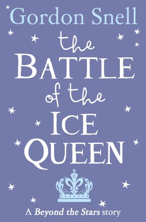The Battle of the Ice Queen: Beyond the Stars