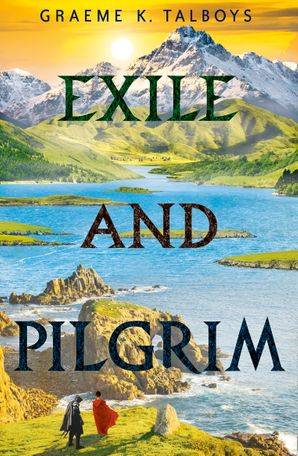 Exile and Pilgrim eBook  by