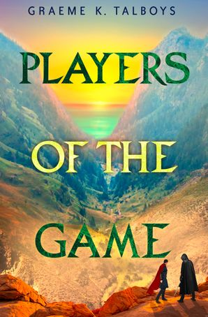Players of the Game (Shadow in the Storm, Book 3) eBook  by Graeme K. Talboys