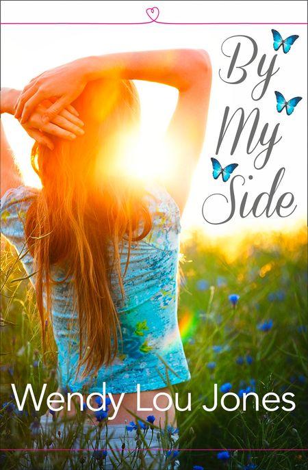By My Side - Wendy Lou Jones