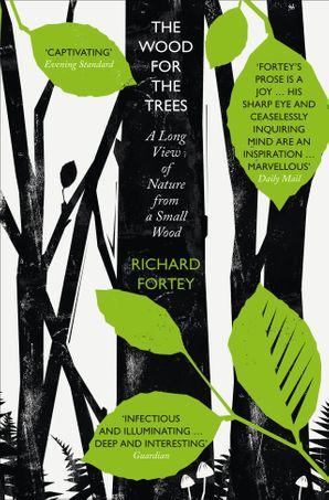 The Wood for the Trees Paperback  by Richard Fortey