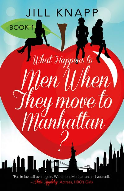 What Happens to Men When They Move to Manhattan? - Jill Knapp