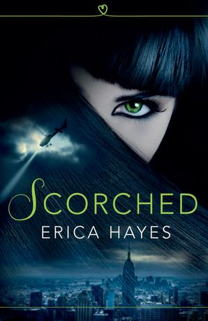 Scorched (The Sapphire City Chronicles, Book 1) Paperback  by Erica Hayes