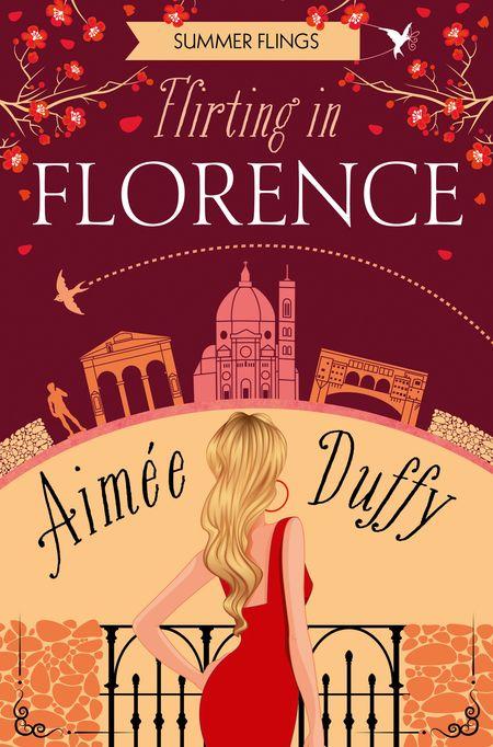 Flirting in Florence (Summer Flings, Book 6) - Aimee Duffy