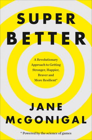SuperBetter Paperback  by Jane McGonigal