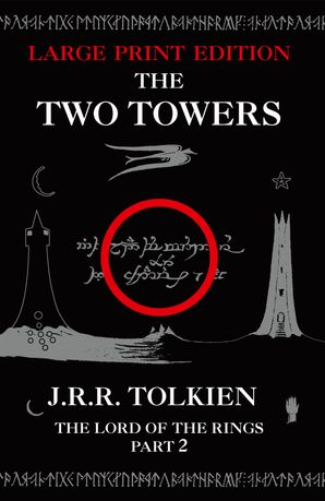 The Two Towers Paperback Large type edition by