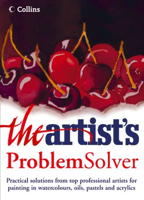 The Artist's Problem Solver   by No Author