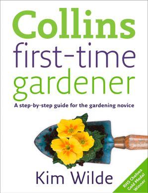 First-time Gardener eBook  by Kim Wilde