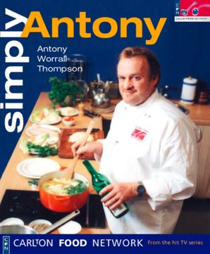 Simply Antony (Carlton Food Network)