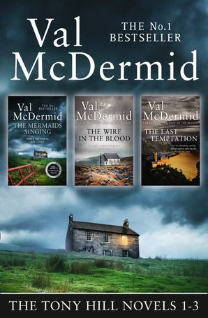 Val McDermid 3-Book Thriller Collection: The Mermaids Singing, The Wire in the Blood, The Last Temptation (Tony Hill and Carol Jordan)