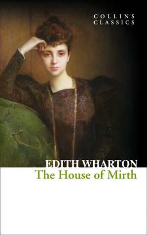 The House of Mirth Paperback  by