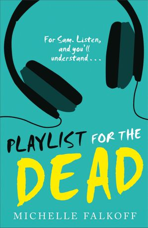 Playlist for the Dead Paperback  by Michelle Falkoff