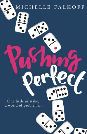 Pushing Perfect Paperback  by Michelle Falkoff