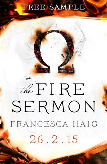 The Fire Sermon (free sampler) - Francesca Haig