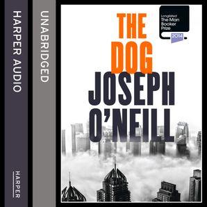 Unabridged edition by Joseph O'Neill